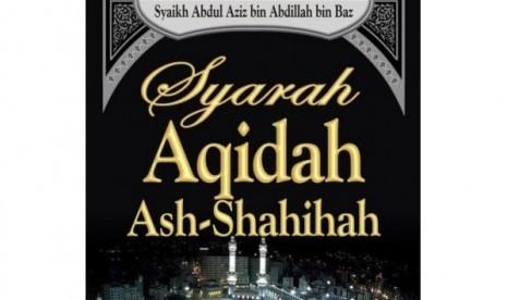 Sampul buku Syarah Aqidah Ash-Shalihah.