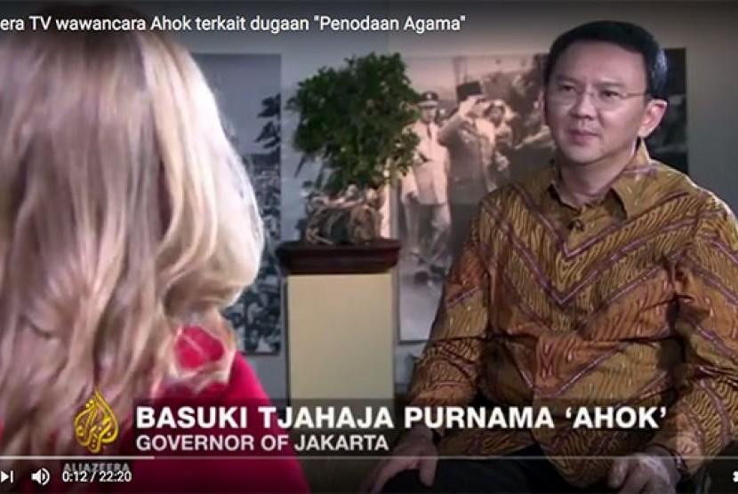 Ahok ketika diwawancarai reporter Al-Jazirah.