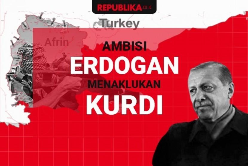 Ambisi Erdogan menaklukan Kurdi
