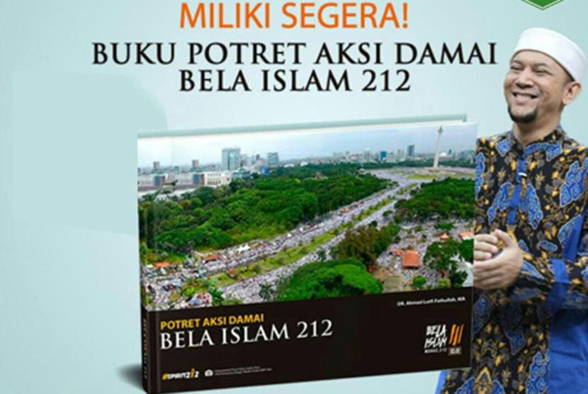 Buku Potret Aksi Damai Bela Islam 212