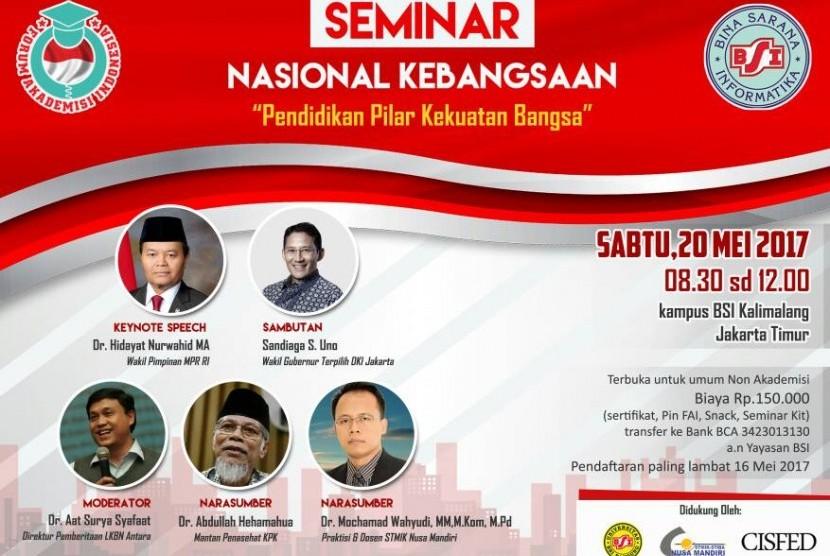 Forum Akademisi Indonesia (FAI) akan menyelenggarakan seminar nasional kebangsaan.
