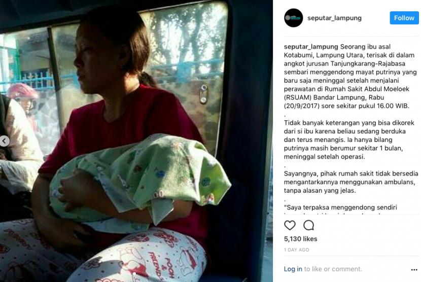 Foto yang menunjukkan seorang ibu asal Lampung menggendong jenazah bayinya di angkot menjadi perbincangan (viral) di internet.