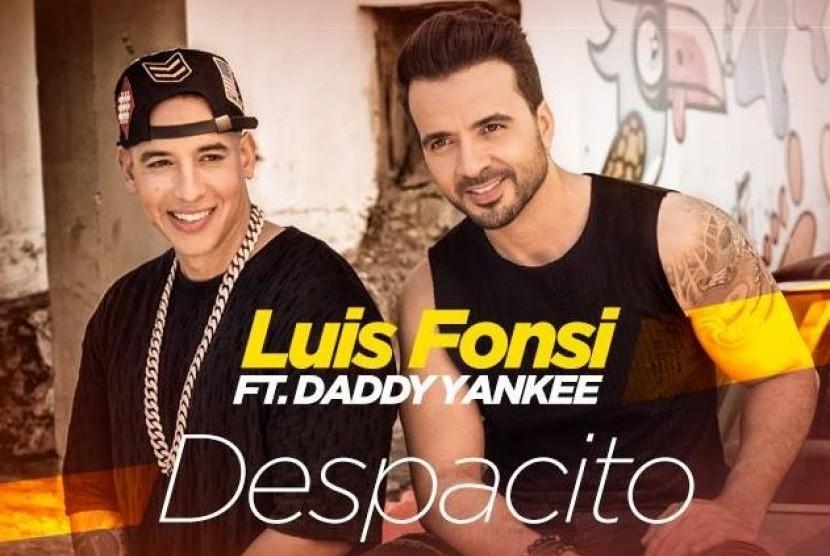 Lagu Despacito yang dinyanyikan oleh penyanyi Puerto Rico Luis Fonsi dan rapper Daddy Yanke.