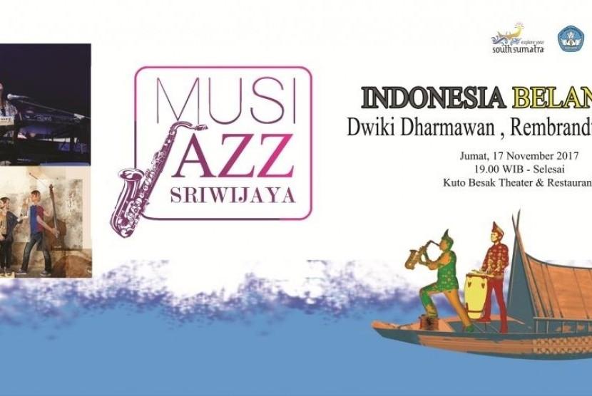 Musi Jazz Sriwijaya Festival 2017 Kembali Digelar