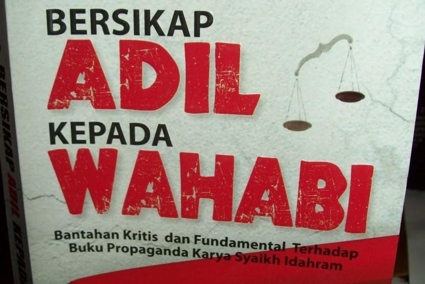 Sampul depan buku Bersikap Adil kepada Wahabi.