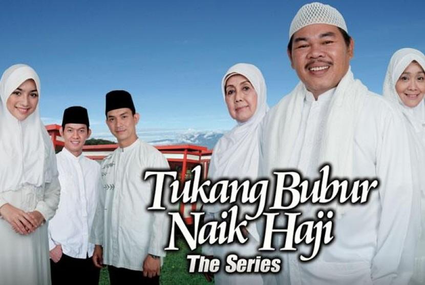 sinetron 'Tukang Bubur Naik Haji'
