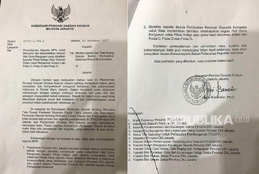 Letter signed by Jakarta governor Anies Baswedan to Ministry of Agrarian Spatial Planning/National Land Agency (BPN) upon request to postpone or repeal rights to build all of reclamation islets, among others C, D and G islets.