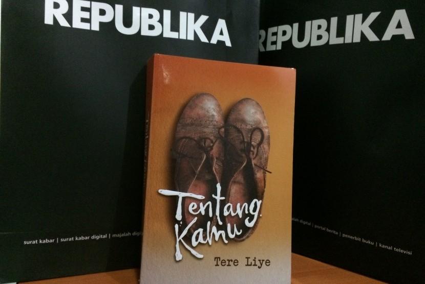 Tere Liye Persembahkan Novel Tentang Kamu