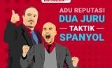 Adu Reputasi Dua Juru Taktik Asal Spanyol