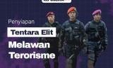 Penyiapan Tentara Elite Melawan Terorisme