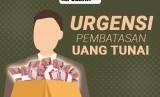 Urgensi Pembatasan Uang Tunai