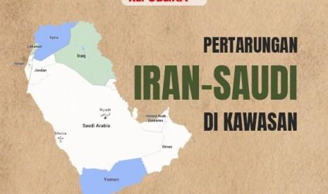 Arab Saudi dan Iran tak Mungkin Segera Normalisasi Hubungan