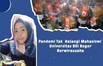 Pandemi tak Halangi Mahasiswi BSI Kampus Bogor Berwirausaha