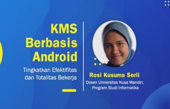 Pengaruh KMS Berbasis Android Terhadap Totalitas Bekerja