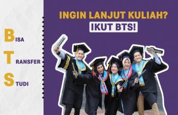 Ingin Lanjut Kuliah S1, Ikut BTS Yuk!