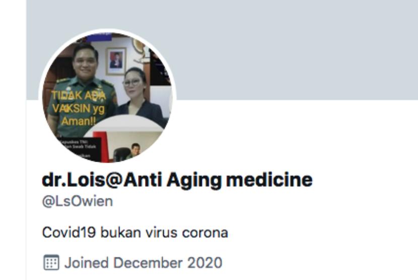 Tangkapan layar profil akun Twitter dr Lois Owien, dokter umum yang kerap mengeluarkan pernyataan kontroversial soal Covid-19.