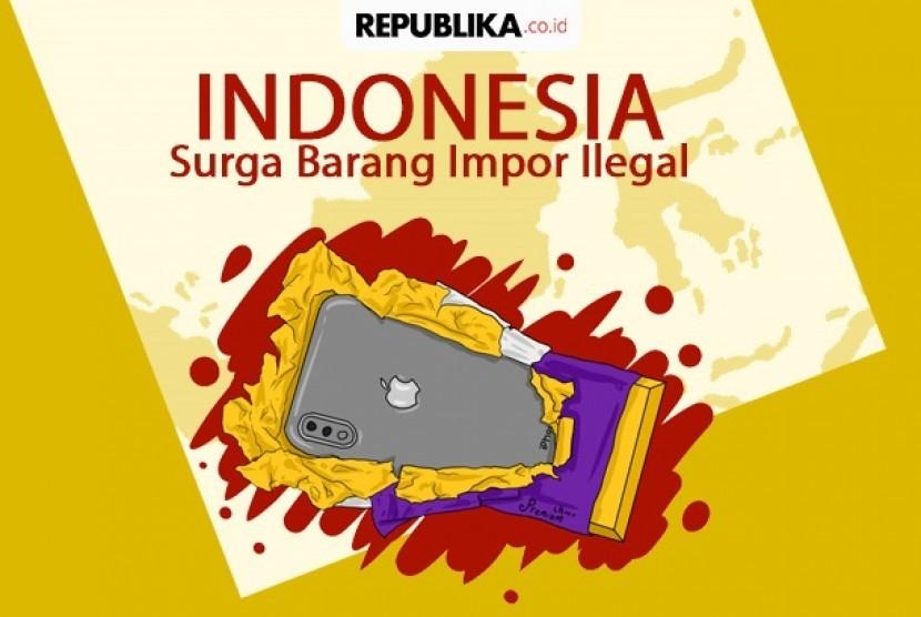 Barang impor ilegal ke Indonesia