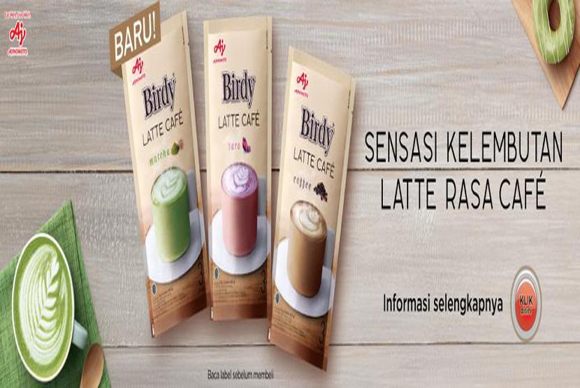 Birdy Latte Cafe, produk baru Ajinomoto