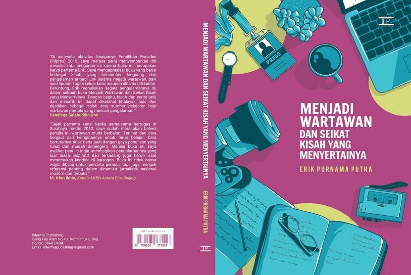 Buku berjudul Menjadi Wartawan dan Seikat Cerita yang Menyertainya