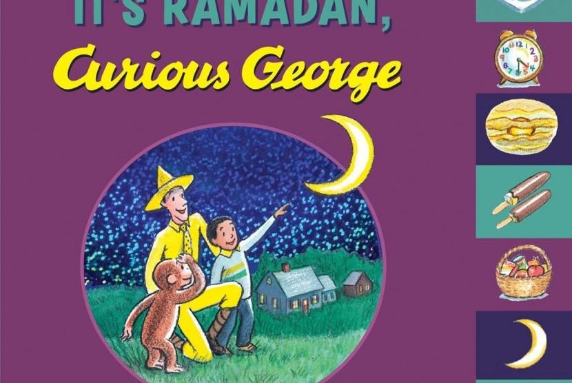 Buku bertajuk It's Ramadhan Curious George