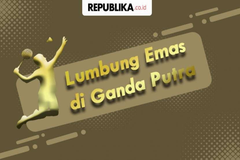 Bulu tangkis nomor ganda putra menjadi lumbung emas Indonesia di Asian Games.