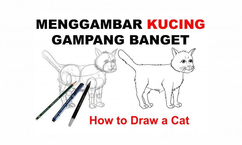 Cara Mudah Menggambar Kucing Tahap Demi Tahap Republika Online