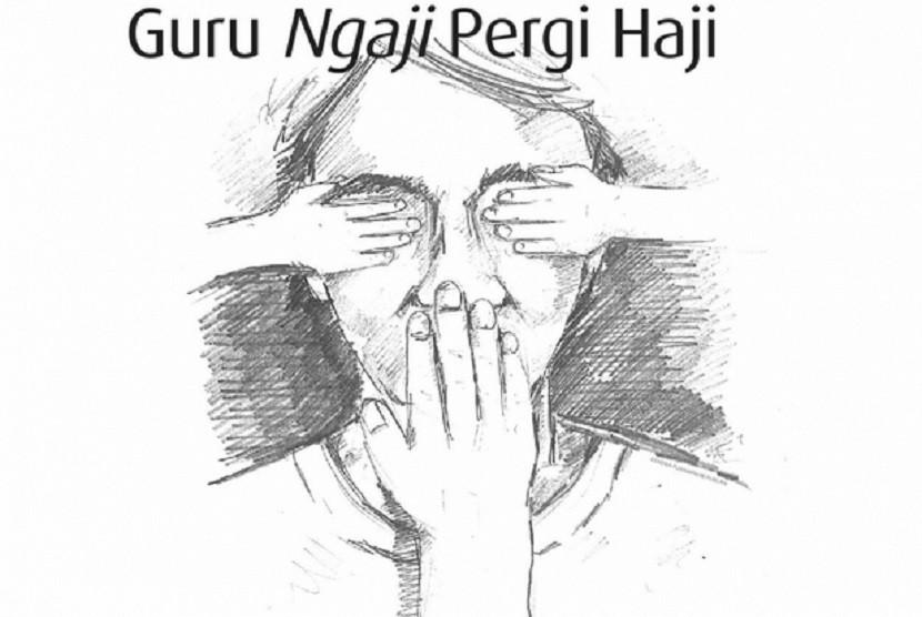 Guru Ngaji Pergi Haji