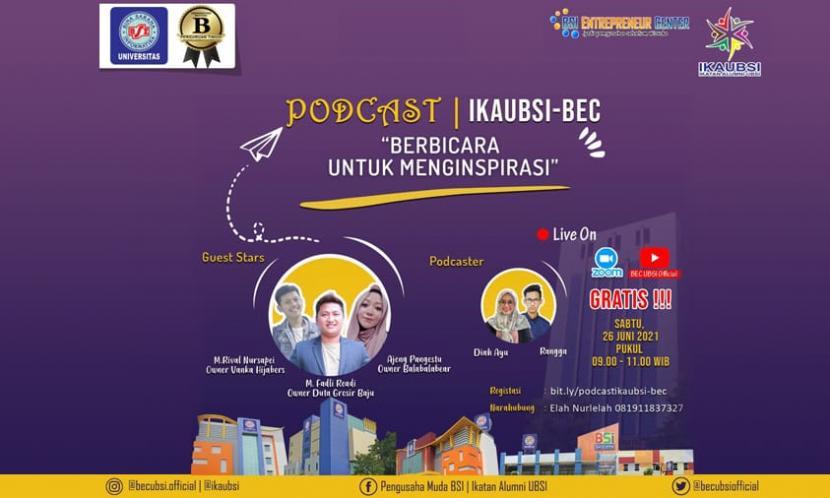 Ikatan Alumni Universitas Bina Sarana Informatika (IKAUBSI) dan BSI Entrepreneur Center (BEC) siap menggelar sebuah event yang bertajuk Podcast Bersama Alumni.