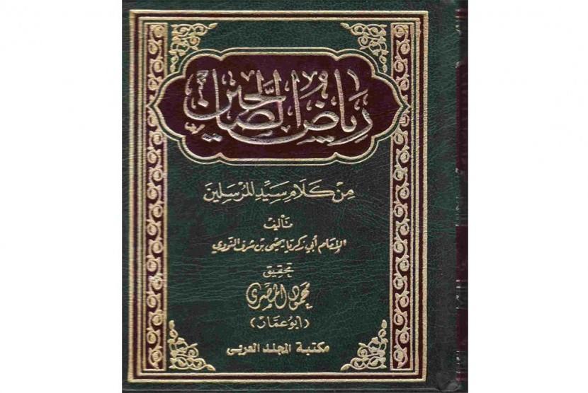 Kitab Riyadh Al-Shalihin karya Imam Nawawi