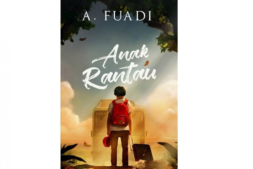 Novel Anak Rantau karya Ahmad Fuadi