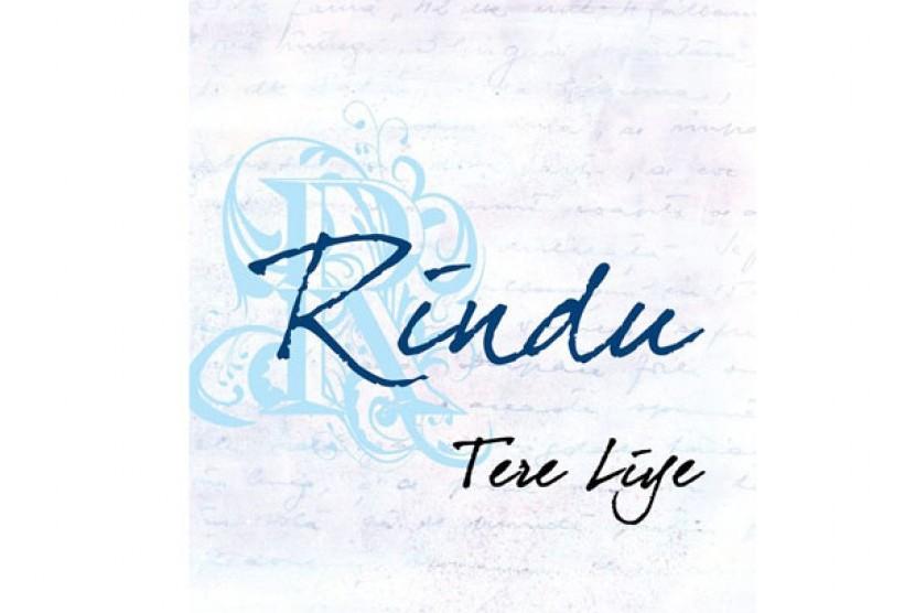 Novel terbaru karya Tere Liye