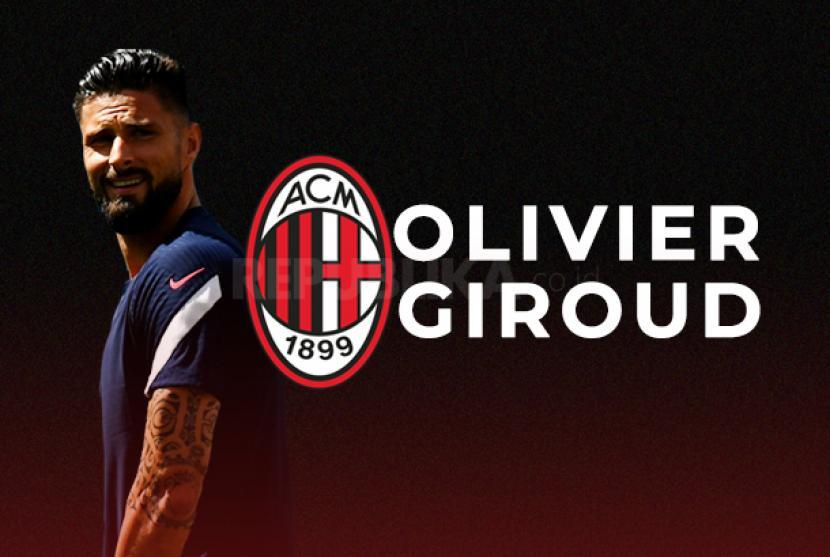 Olivier Giroud pindah dari Chelsea ke AC Milan.