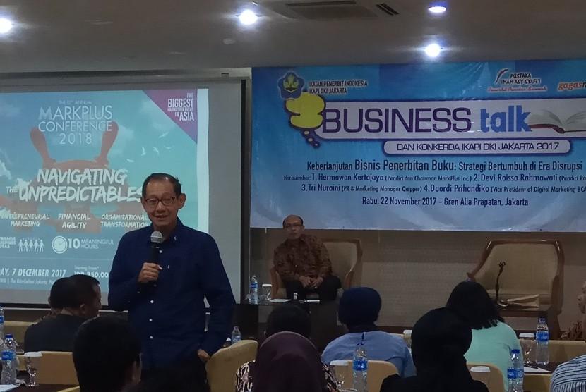 Pendiri dan chairman MarkPlus Hermawan Kartajaya  menjadi salah satu narasumber  Business Talk  tema 'Keberlanjutan Bisnis Penerbitan Buku: Strategi Bertumbuh di Era Disrupsi' yang digelar Ikapi DKI di Jakarta, Rabu (22/11).