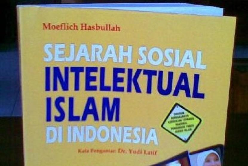 Sejarah Sosial Intelektual Islam Indonesia