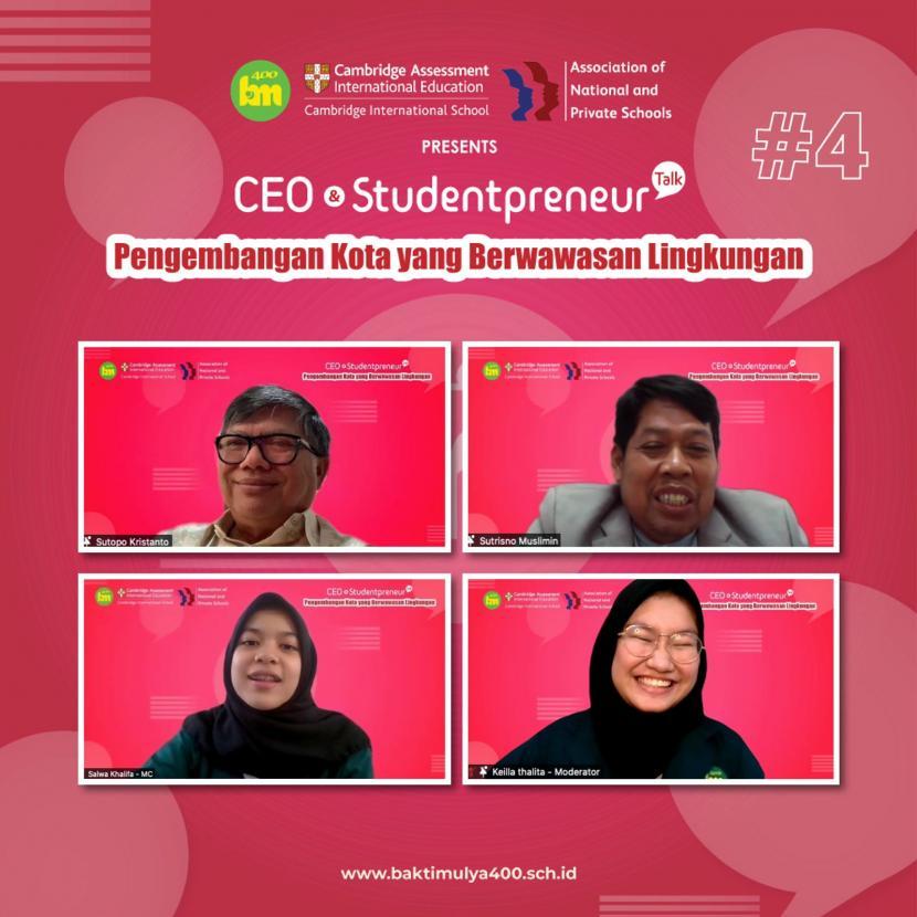 Sekolah Bakti Mulya 400 menggelar  CEO And Studentpreneur Talk bertema Menciptakan Kota Berwawasan Lingkungan pada Jumat  (24/).