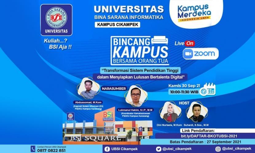 Universitas BSI (Bina Sarana Informatika) kampus Cikampek akan kembali mengundang orang tua mahasiswa baru (maba). Maksud undangan tersebut untuk menghadiri acara Bincang Kampus bersama Orang Tua (BKOT), pada Kamis (30/9) secara daring melalui Zoom.