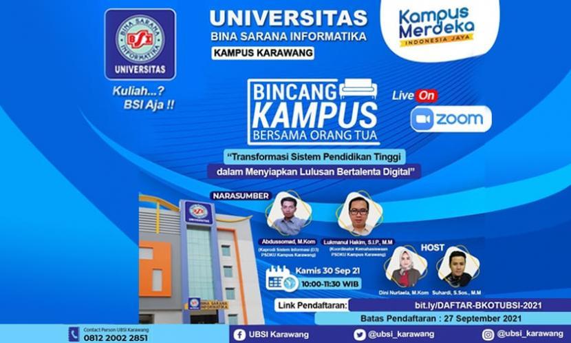 Universitas BSI (Bina Sarana Informatika) kampus Karawang akan mengadakan kegiatan Bincang Kampus Bersama Orang Tua (BKOT).