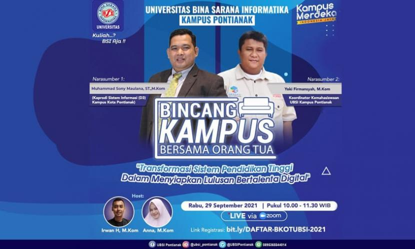 Universitas BSI (Bina Sarana Informatika) kampus Pontianak akan adakan pertemuan bersama orang tua mahasiswa baru (maba).