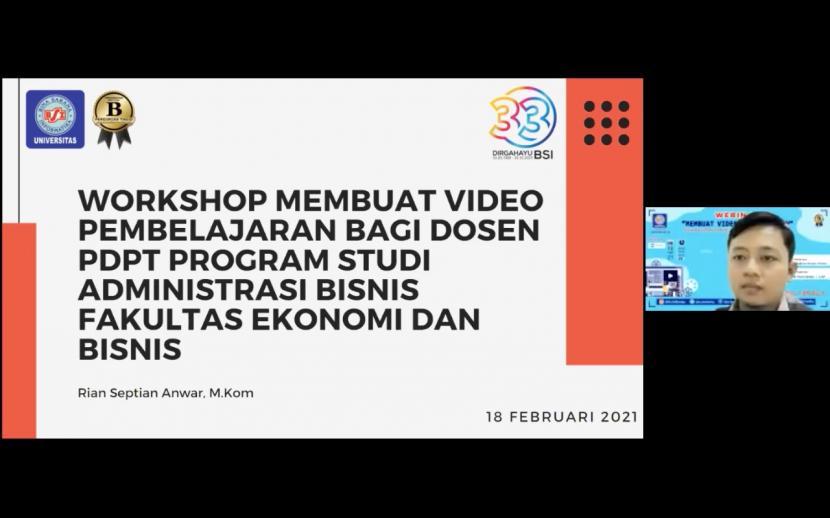 Universitas BSI menggelar workshop  tentang  membuat   video pembelajaran yang diikuti para dosen Prodi Administrasi Bisnis.