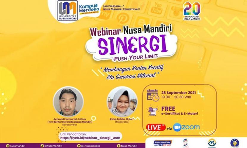 Universitas Nusa Mandiri akan menggelar webinar dengan tema Membangun Konten Kreatif Ala Generasi Milenial  pada Selasa,  28 September 2021, pukul 19.00-20.30 WIB.