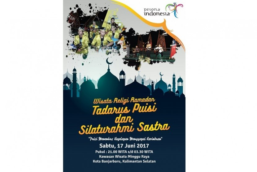 Wisata Religi Ramadhan Tadarus Puisi dan Silaturahmi Sastra Kota Banjarbaru 2017