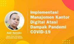 Implementasi Manajemen Kantor Digital Atasi Dampak Covid-19