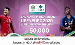 Serunya UEFA EURO 2020 di MOLA, Kini Tersedia di IndiHome TV