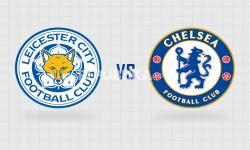 Leicester vs Chelsea; Demi Empat Besar