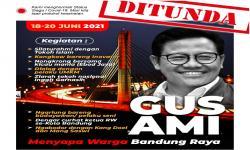 Bandung Raya Siaga I, Gus Muhaimin Tunda <em>Road Show</em>