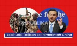 Lobi-Lobi Taliban ke Pemerintah China