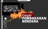 Kronologi pembakaran bendera bertuliskan kalimat tauhid