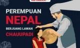 Perempuan Nepal Berjuang Lawan Chauupadi
