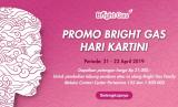 Promo Bright Gas Pertamina sambut Hari Kartini.