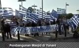 Protes pembangunan masjid di Yunani